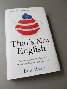 Erin Moore - That's not English