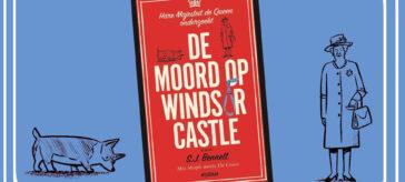 De moord op Windsor Castle - SJ Bennett