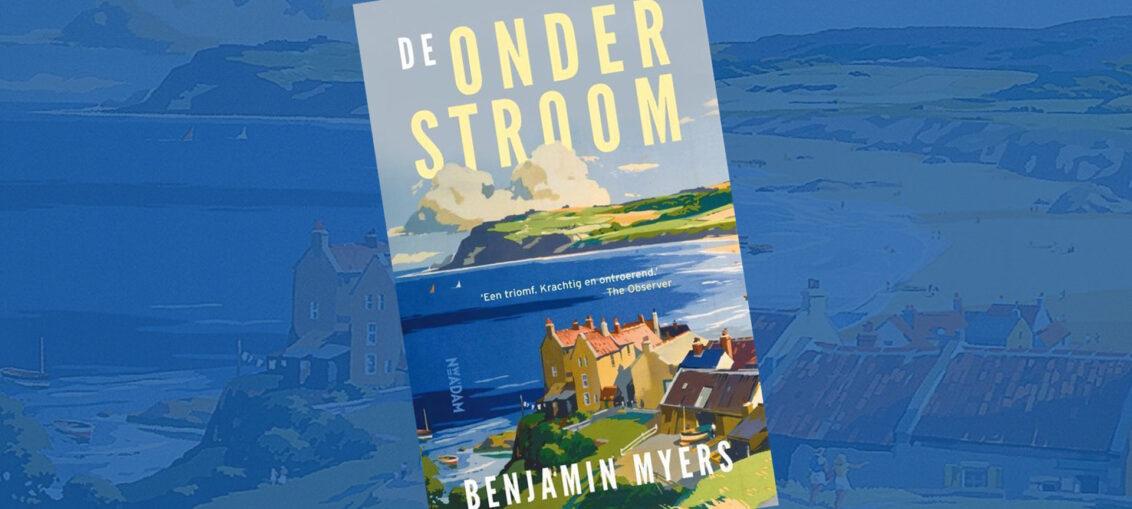 De Onderstroom - Benjamin Myers
