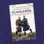Clanlands - Sam Heughan en Graham McTavish
